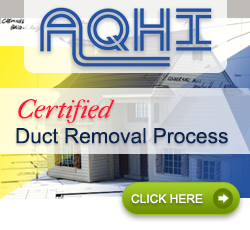 AQHI Certified Duct Removal Process